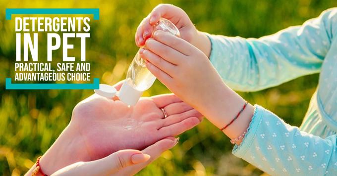 Detergents in PET. Practical, safe and advantageous choice